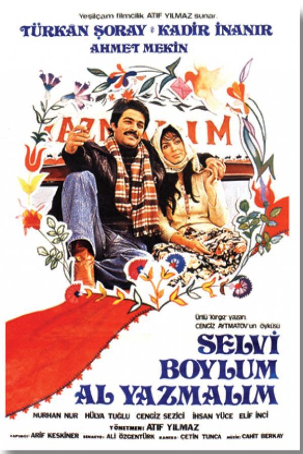 Selvi Boylum Al Yazmalim (1977)