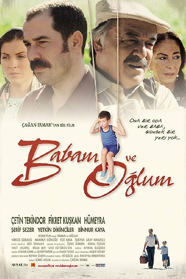 Babam ve Oglum (2005)