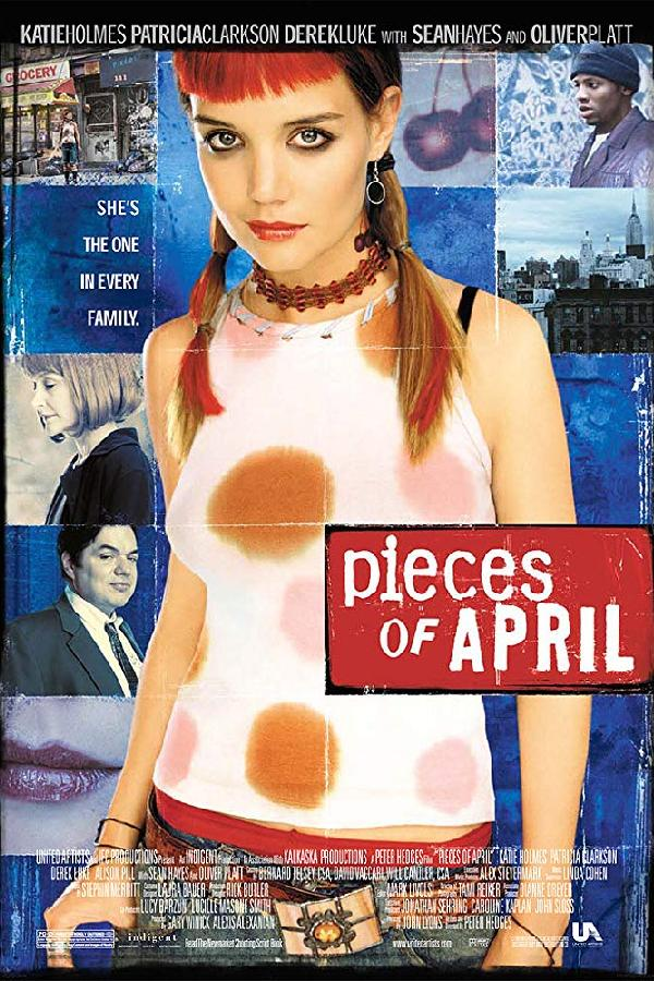 Pieces of April (2003)