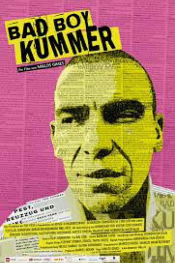 Bad Boy Kummer (2010)