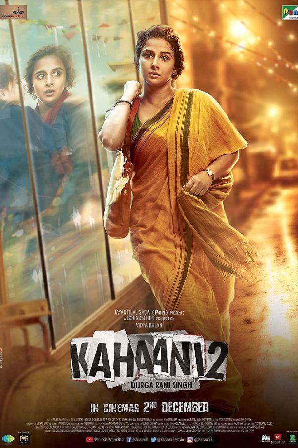 Kahaani 2: Durga Rani Singh (2016)