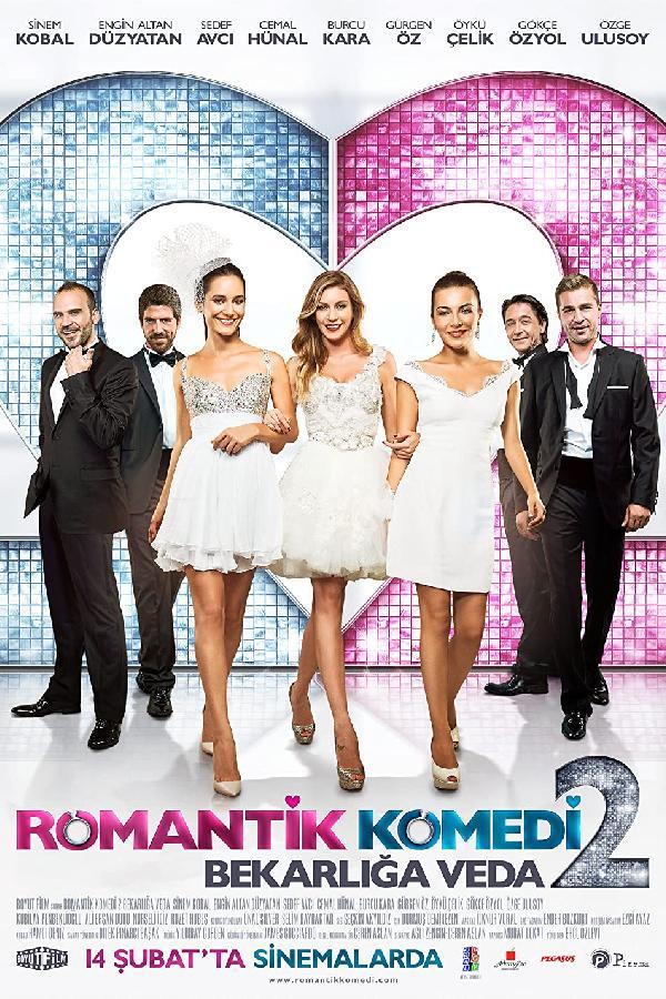 Romantik Komedi 2: Bekarliga Veda (2013)