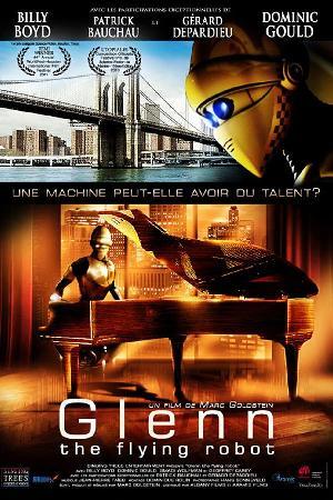 Glenn, the Flying Robot (2010)