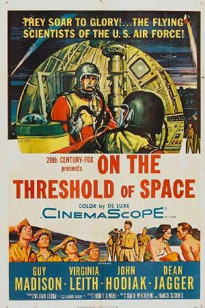 On the Threshold of Space (1956)