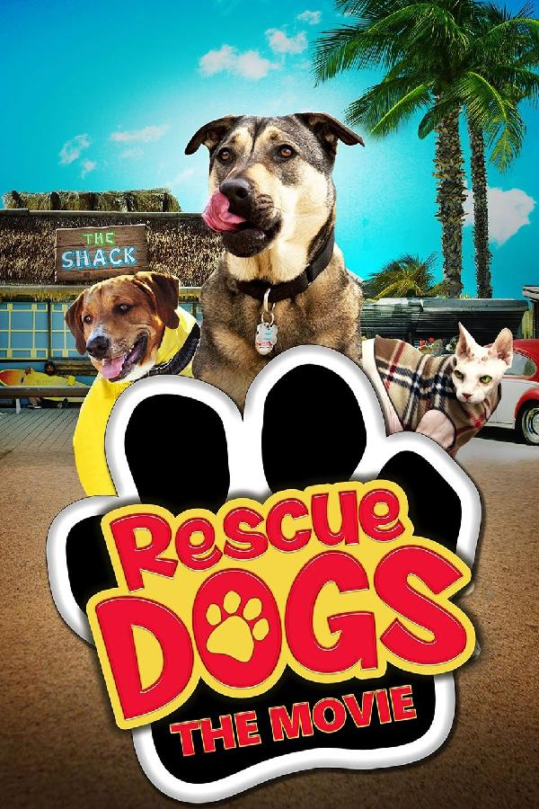 Rescue Dogs: The Movie (2016)
