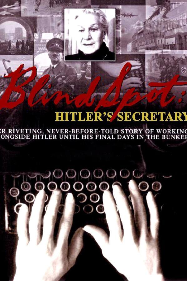 Blind Spot: Hitler's Secretary (2002)