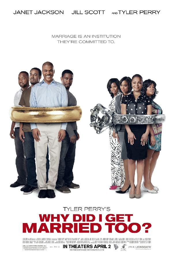 Tyler Perry's Why Did I Get Married Too? (2010)